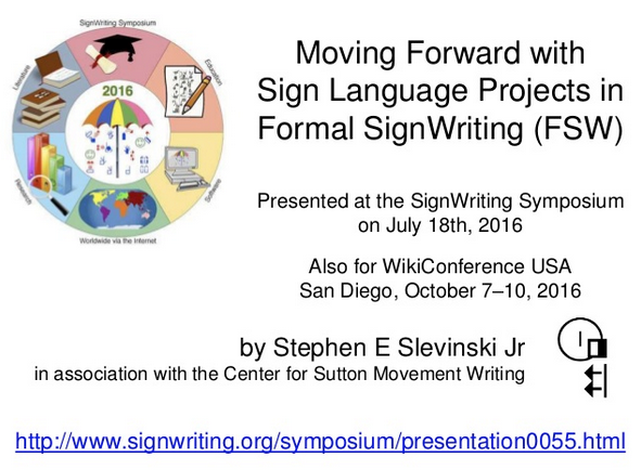 Moving Forward with Sign Language Projects in Formal SignWriting